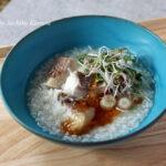 真鯛と薬味のお粥 ポン酢醤油ダレ
